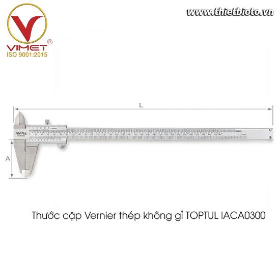 Thước cặp Vernier thép không gỉ TOPTUL IACA0300