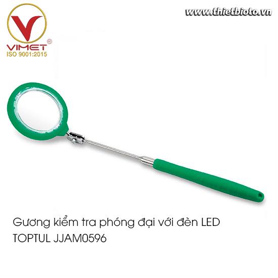 Gương kiểm tra phóng đại với đèn LED TOPTUL JJAM0596