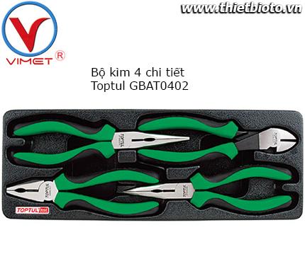 Bộ kìm 4 chi tiết Toptul GBAT0402