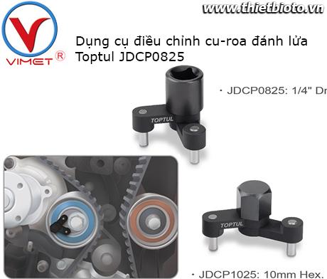 Dụng cụ điều chỉnh cu-roa đánh lửa Toptul JDCP0825