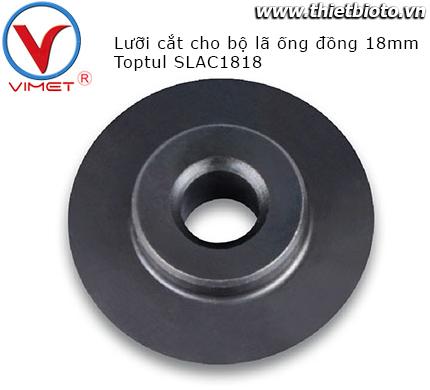 Lưỡi cắt cho bộ lã ống đồng 18mm Toptul SLAC1818
