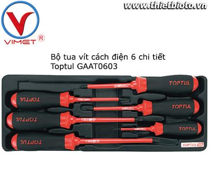 Bộ tua vít cách điện 6 chi tiết Toptul GAAT0603
